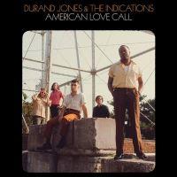 DURAND JONES & THE INDICATION-AMERICAN LOVE CALL/LP
