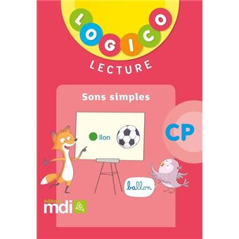 Pochette Logico Lecture CP  Cycle 2 Sons simples