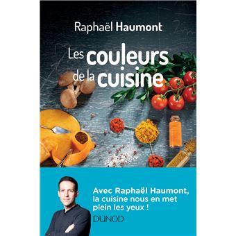 Les couleurs de la cuisine - Avec Raphaël Haumont, la science a du goût!
