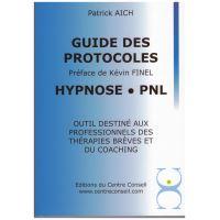 Guide des protocoles Hypnose, PNL