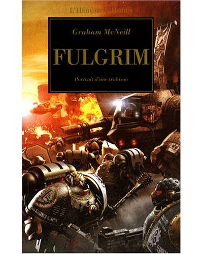 L'Hérésie d'Horus - Tome 5 : Fulgrim