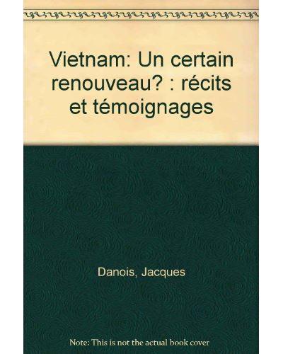 Vietnam:un certain renouveau