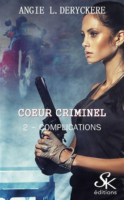 Coeur criminel 2 : Complications