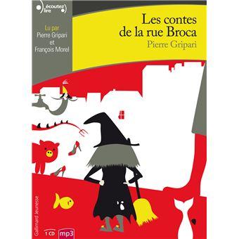 Les contes de la rue broca cd mp3 textes lus pierre gripari achat livre fnac - Contes rue broca ...