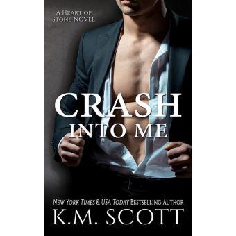 Crash Into Me Km Scott Epub