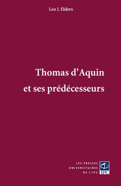 Thomas d'Aquin et ses prédécesseurs