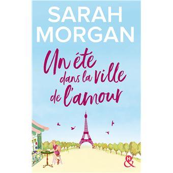 Un été dans la ville de l'amour Destination Paris avec la nouvelle ...