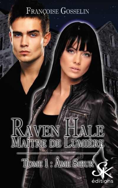 Raven Hale 1 : Ame soeur