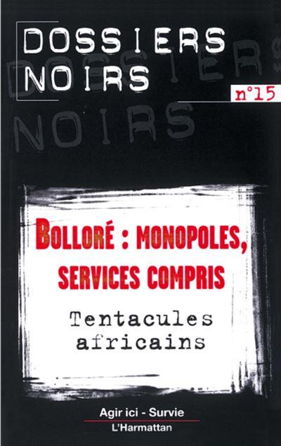 Bolloré monopoles, services compris