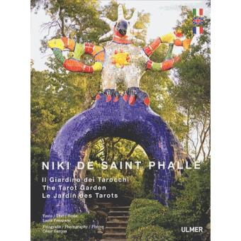 Niki de saint phalle le jardin des tarots trilingue - Le jardin des tarots niki de saint phalle ...