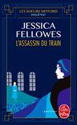 Les sœurs Mitford enquêtent - L'Assassin du train