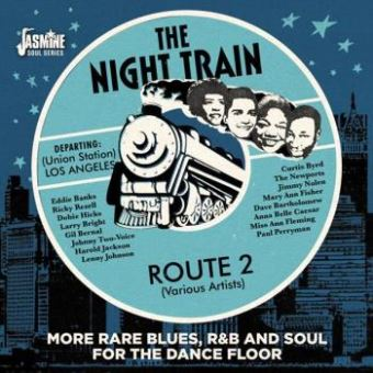 NIGHT TRAIN ROUTE 2. MORE RARE BLUE