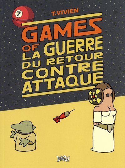 Games of - La guerre du retour contre attaque