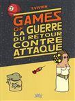 Games of la guerre du retour contre-attaque