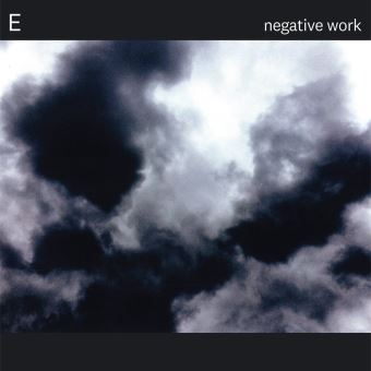 NEGATIVE WORK/LP