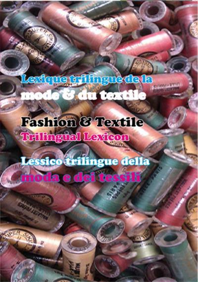 Lexique trilingue de la mode et du textile