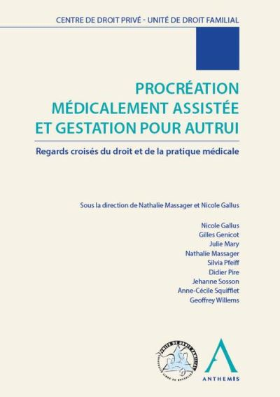 Procreation medicalement assistee et gestation pour autrui