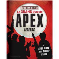 Le grand livre de Apex Legends non officiel