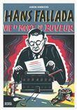 Hans Fallada, vie et mort du buveur
