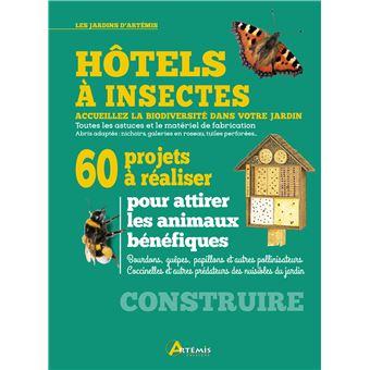 Hôtels à insectes, 60 projets à réaliser