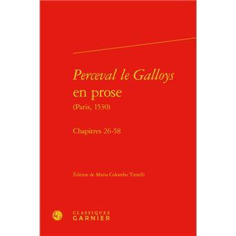 Perceval le galloys en prose chapitre 26-58