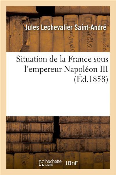 Situation de la France sous l'empereur Napoléon III