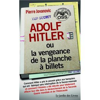 https://static.fnac-static.com/multimedia/Images/FR/NR/f9/2c/8a/9055481/1540-1/tsp20171123174839/Adolf-Hitler-ou-la-vengeance-de-la-planche-a-billets.jpg