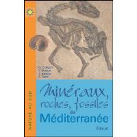 Minéraux, roches, fossiles de Méditerranée