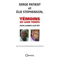 Serge Patient et Elie Stephenson