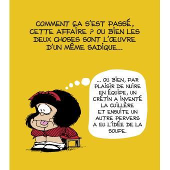 Mafalda - La petite philo de Mafalda - La Petite philo de Mafalda - À la  soupe ! - Quino - cartonné - Achat Livre | fnac