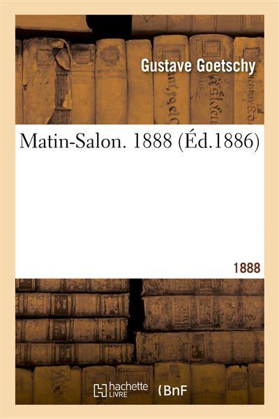 Matin-Salon. 1888