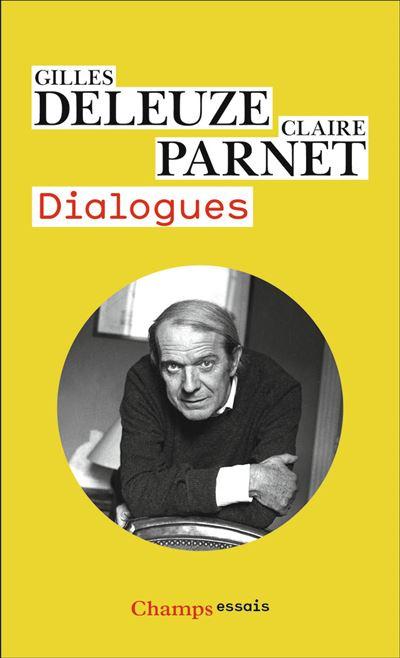 Dialogues Claire Parnet Gilles Deleuze Achat Livre Fnac