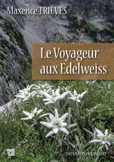 Le voyageur aux edelweiss