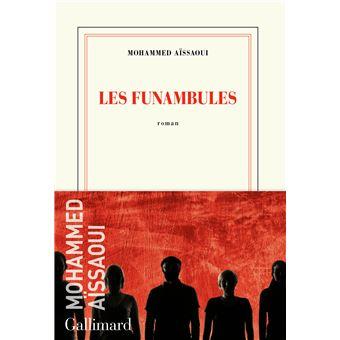Les funambules - broché - Mohammed Aissaoui - Achat Livre ou ebook | fnac