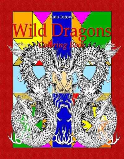 Wild Dragons Coloring Book