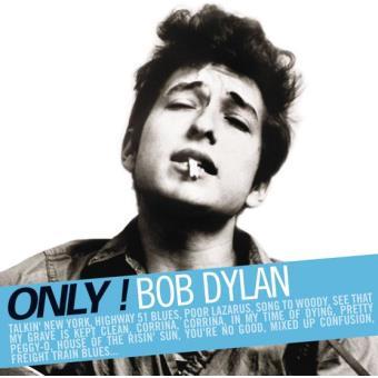 Only Bob Dylan