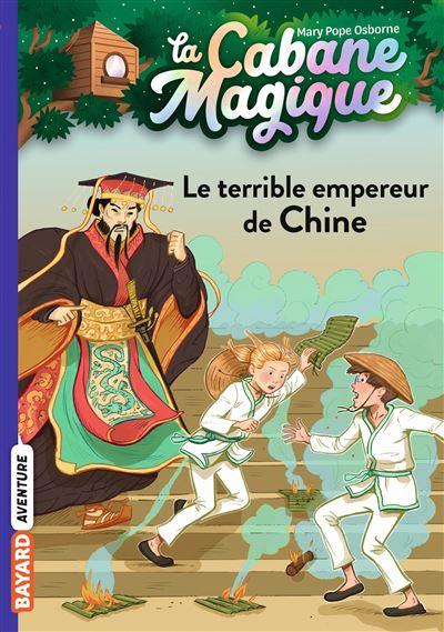 Cabane Magique - Le terrible empereur de Chine Tome 09 : La cabane magique