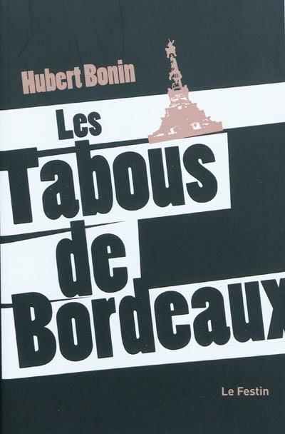 Les tabous de Bordeaux