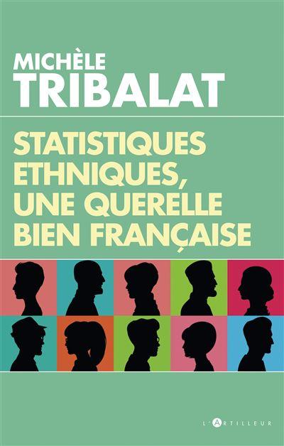 Statistiques ethniques, une querelle bien française