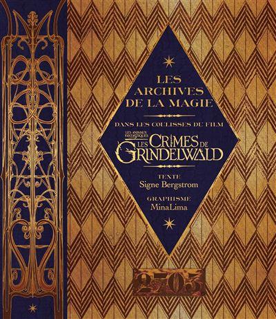 Papa Noel a t il été généreux ?  - Page 6 Les-archives-de-la-magie-Les-crimes-de-Grindelwald