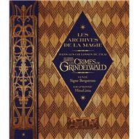 Les archives de la magie Les crimes de Grindelwald