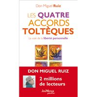 Les quatre accords toltèques ne (poche)