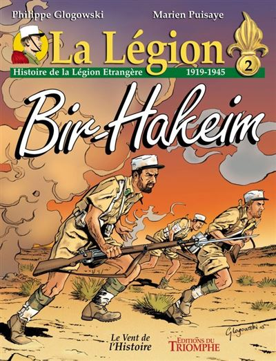 Bir Hakeim histoire de la Légion étrangère