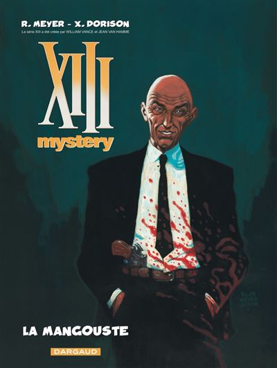 XIII Mystery - La mangouste - tome 1