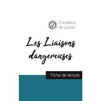 Les Liaisons Dangereuses De Laclos Fiche De Lecture Et Analyse Complète De L œuvre Broché Choderlos De Laclos Achat Livre Fnac