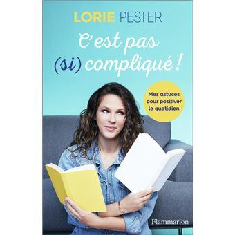 Lorie Pester C-est-pas-si-complique
