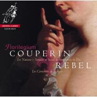 Florilegium ( Couperin & Rebel)