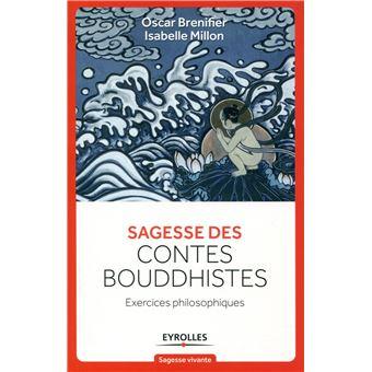 Sagesse des contes bouddhistes exercices philosophiques