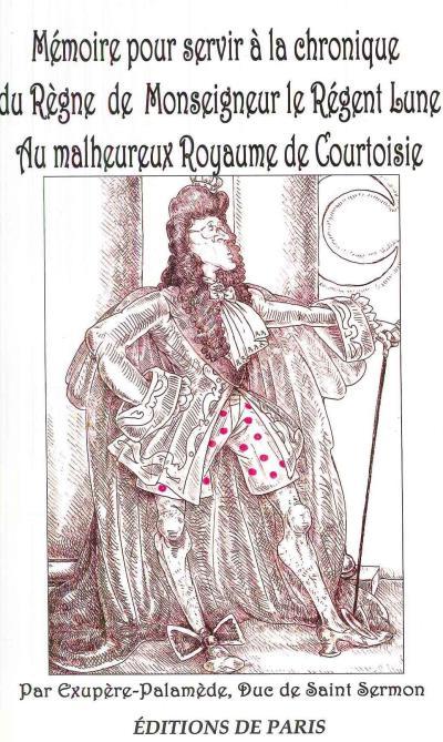 Mémoire pour servir à la chronique du règne de monseigneur le Régent-lune