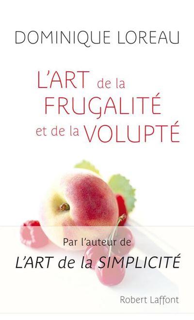 L'Art de la frugalité et de la volupte - 9782221120309 - 8,99 €